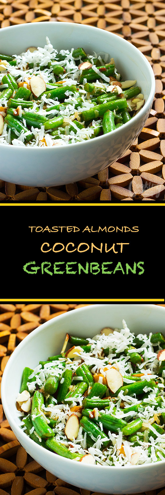 Toasted Almond Coconut Green Beans are deliciously crunchy and when loaded with coconut flakes, almonds and ginger they are out of this world.