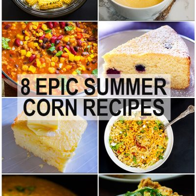 This 8 epic corn recipe roundup is the perfect answer to the question of what to do with all that corn. It has everything from breakfast to dinner.